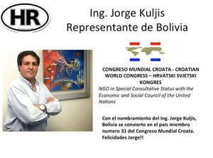 Ing. Jorge Kuljis es nombrado representante de Bolivia ante el Congreso Mundial Croata.