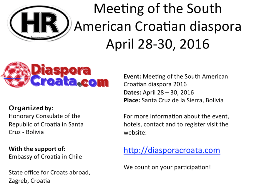 Meeting of the South American Croatian diaspora, April 28-30, 2016 in Santa Cruz de la Sierra, Bolivia