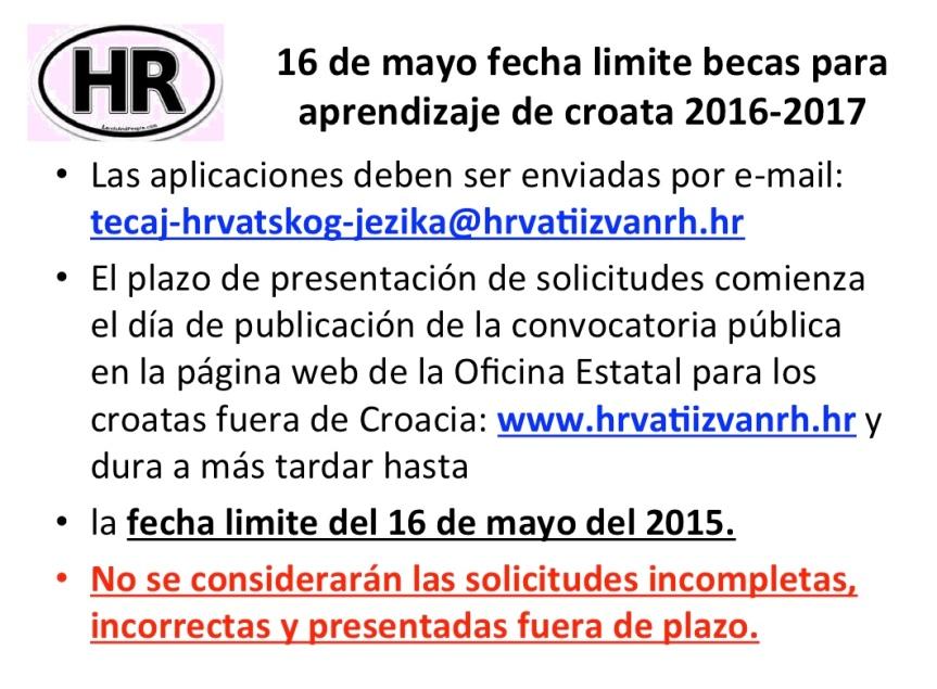 Convocatoria anual de la Oficina Estatal para los Croatas fuera de la Republica de Croacia para el programa de Aprendizaje de la lengua croata en Croacia o por Internet para la gestion 2016 –2017.
