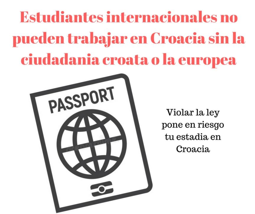 Estudiantes internacionales no pueden trabajar si no son ciudadanos croatas oeuropeos